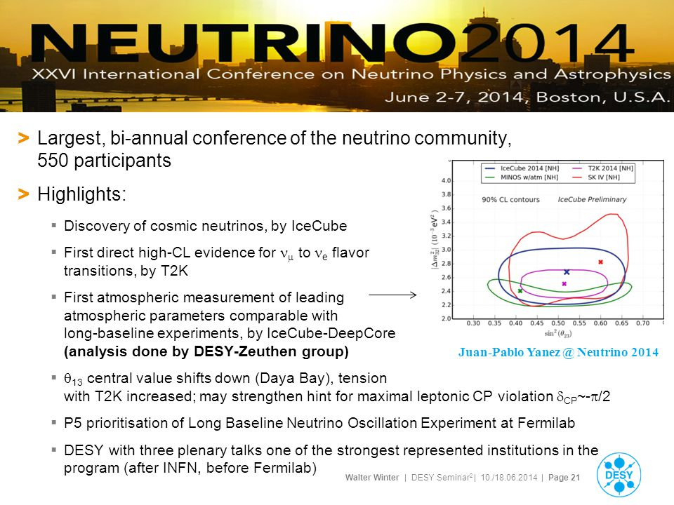 Largest, bi-annual conference of the neutrino community, 550 participants