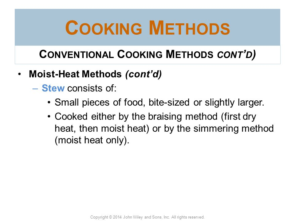 Conventional Cooking Methods cont'd)