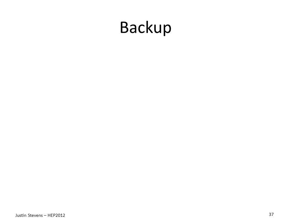 Backup Justin Stevens – HEP2012 37