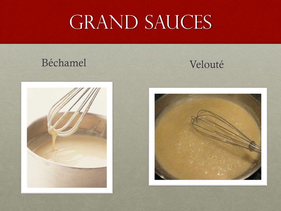Grand Sauces Béchamel Velouté