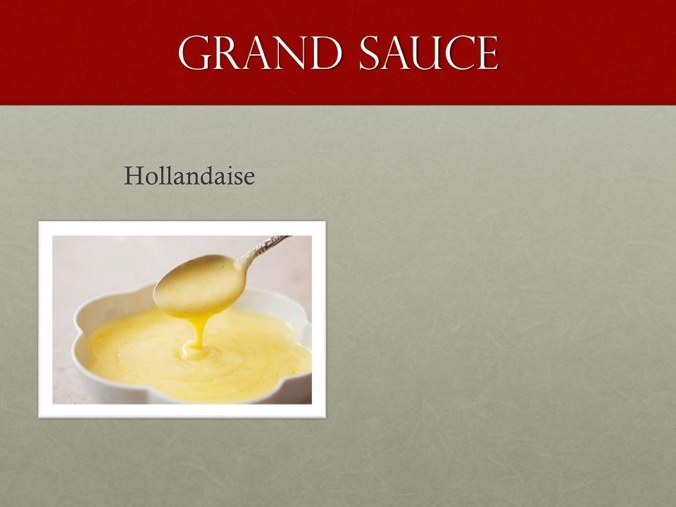 Grand Sauce Hollandaise