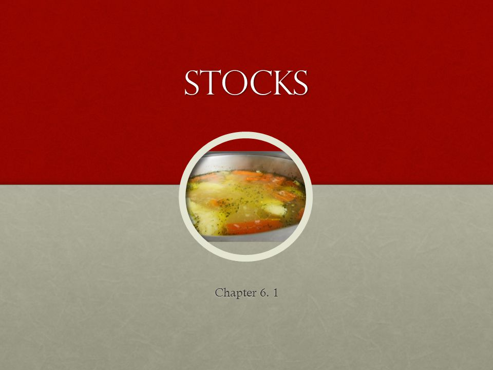 Stocks Chapter 6. 1