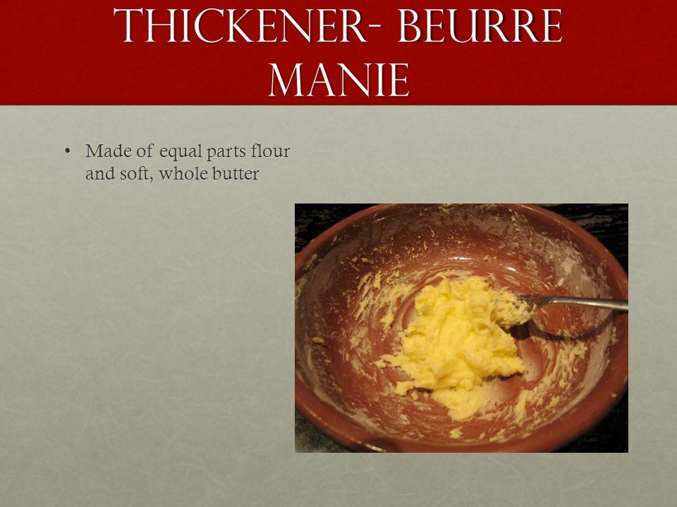 Thickener- Beurre Manie