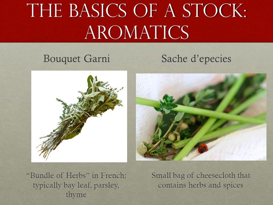 The Basics of a Stock: Aromatics