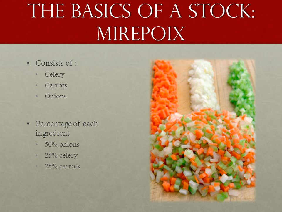 The Basics of a Stock: Mirepoix