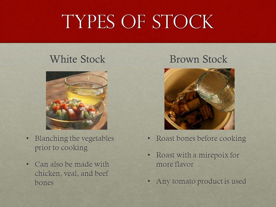Types of Stock White Stock Brown Stock