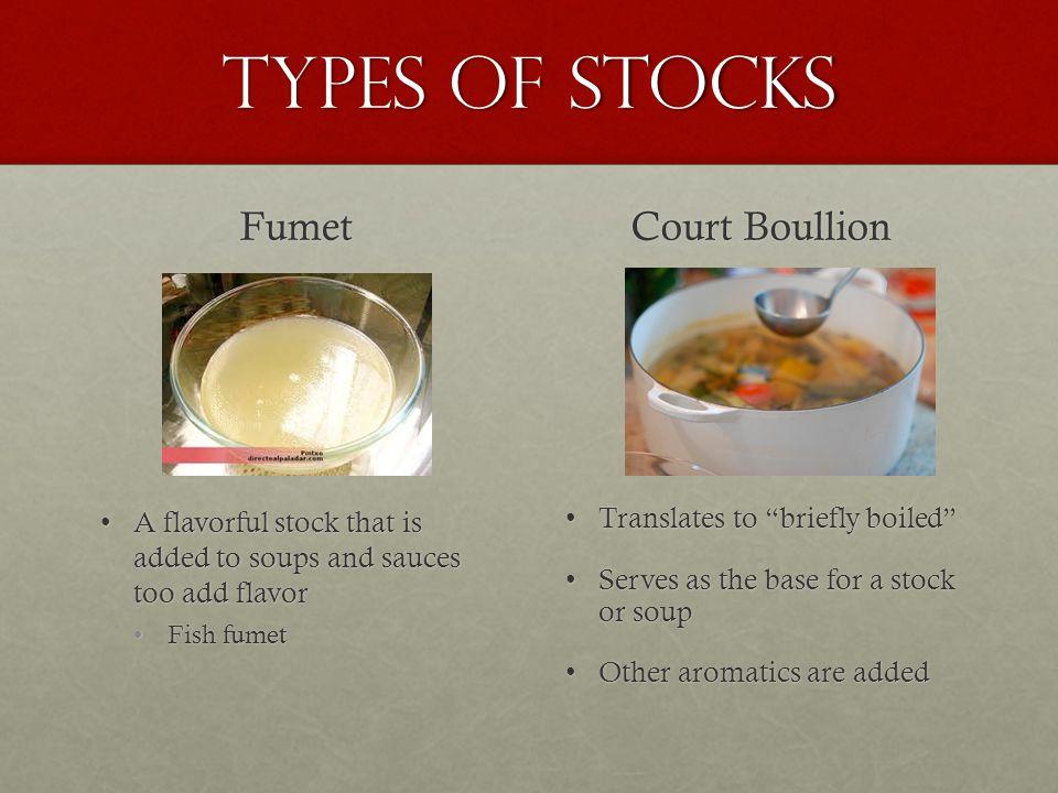 Types of Stocks Fumet Court Boullion