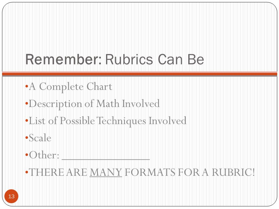 Remember: Rubrics Can Be