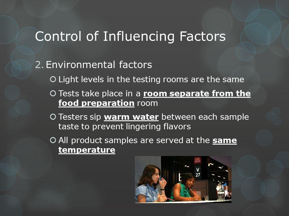 Control of Influencing Factors