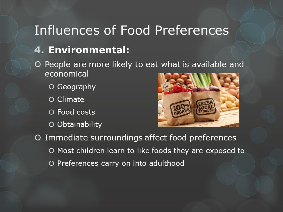 Influences of Food Preferences
