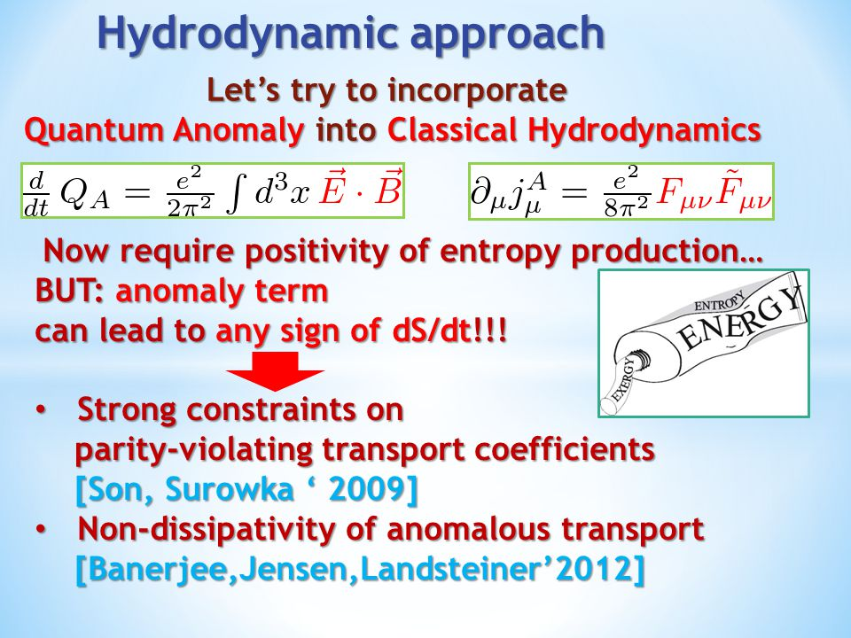 Hydrodynamic approach