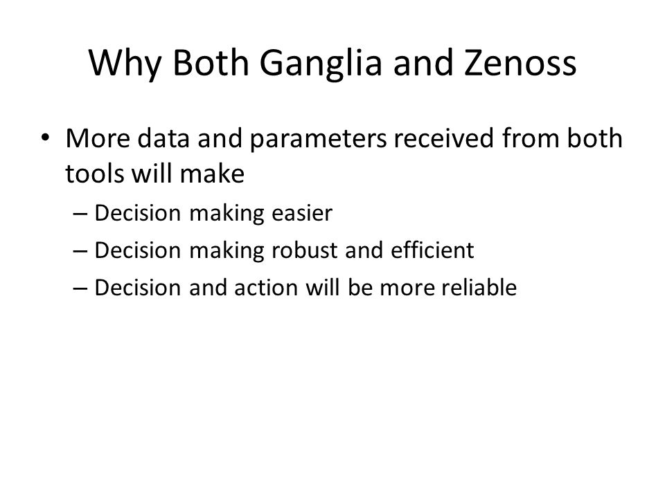 Why Both Ganglia and Zenoss
