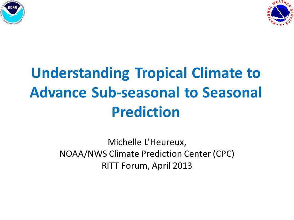 NOAA/NWS Climate Prediction Center (CPC)