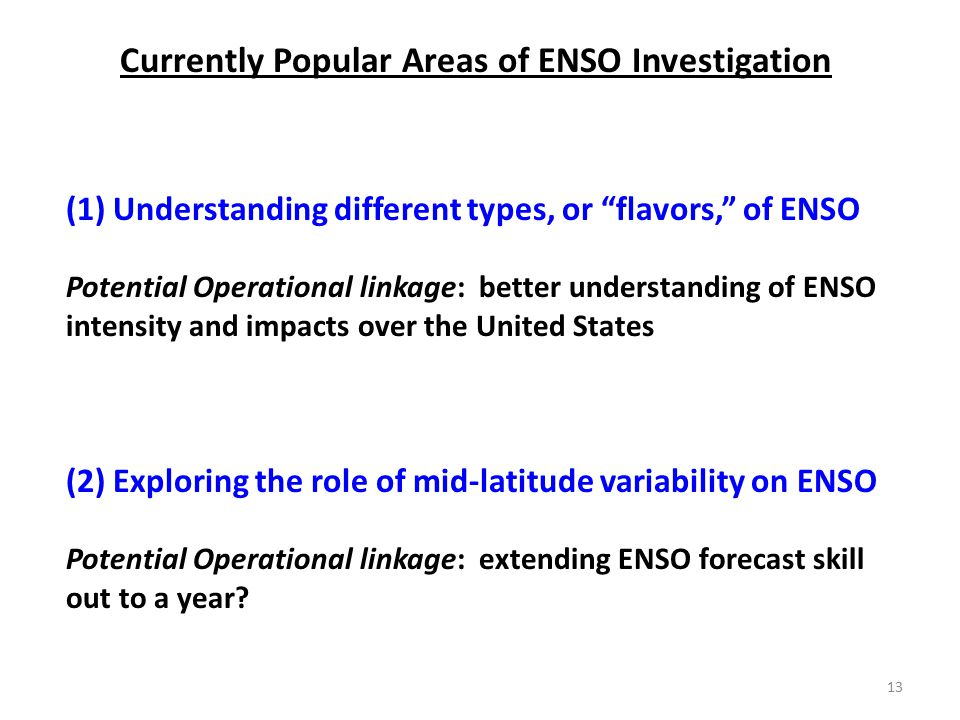 Currently Popular Areas of ENSO Investigation