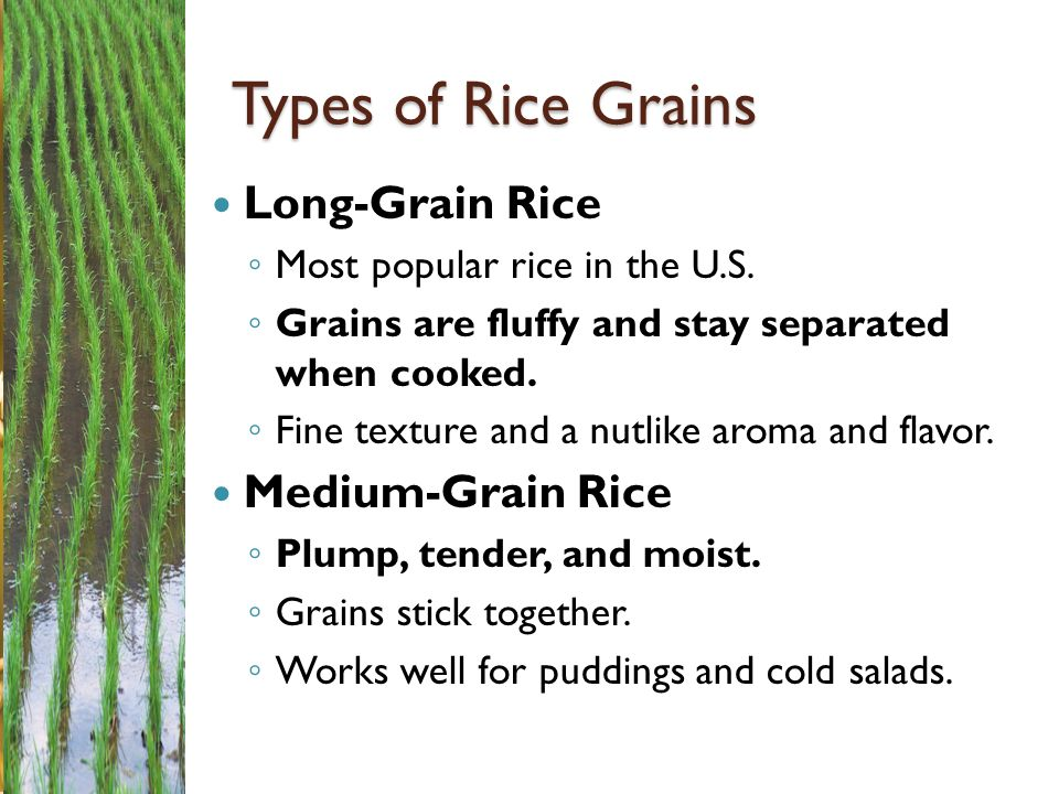 Types of Rice Grains Long-Grain Rice Medium-Grain Rice