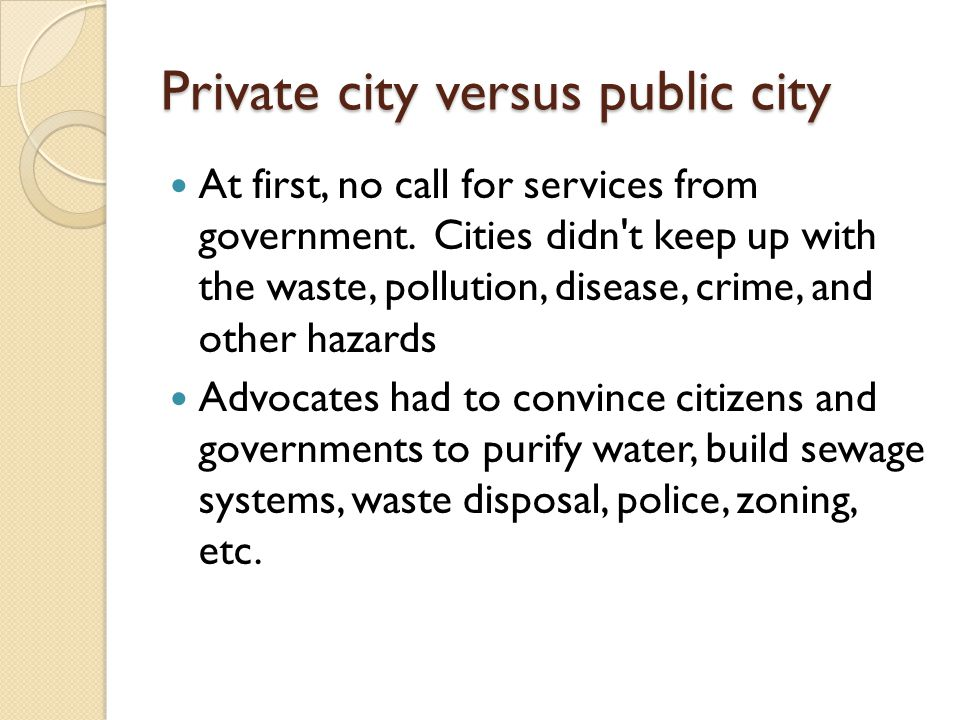 Private city versus public city