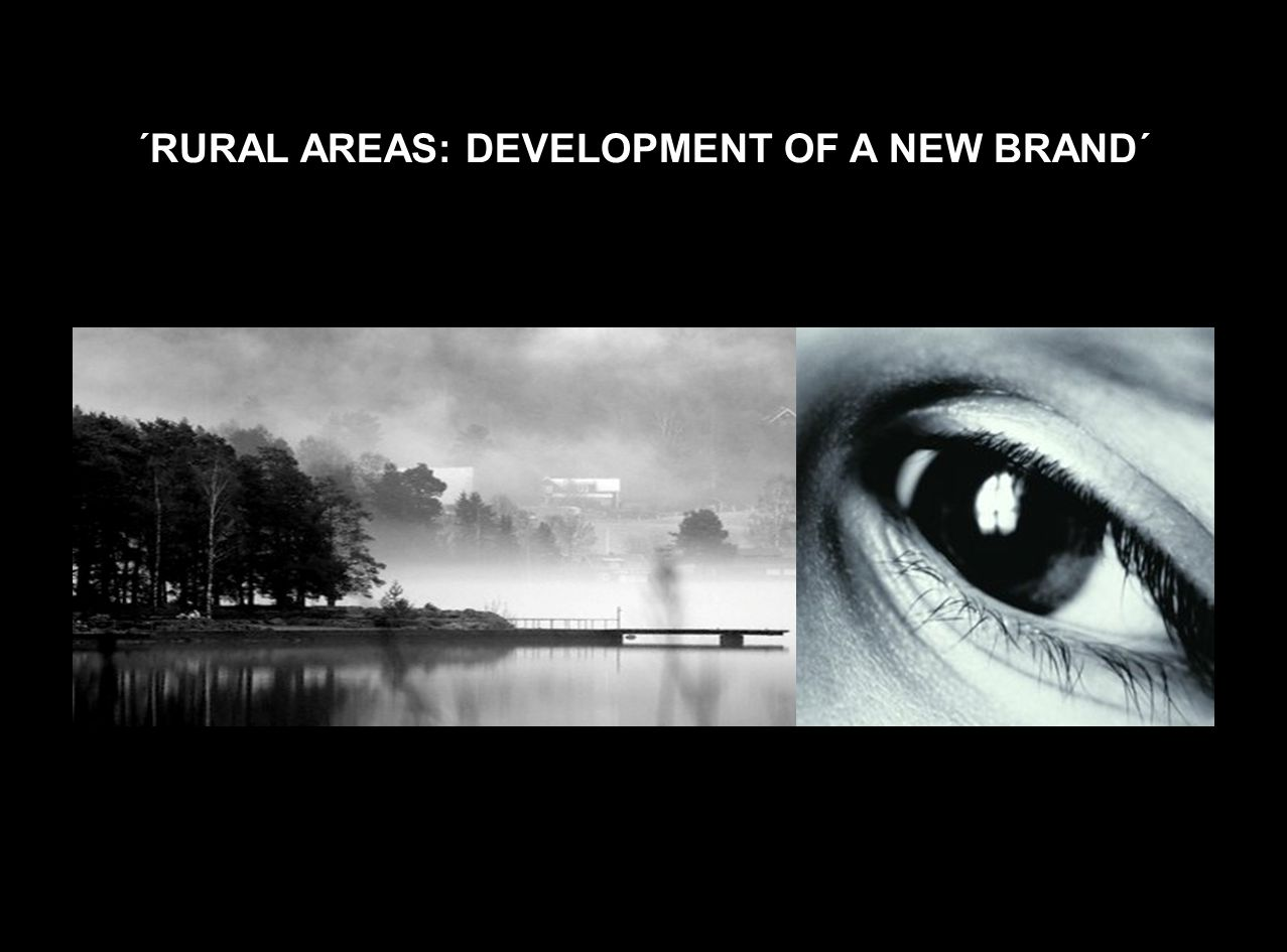 ´RURAL AREAS: DEVELOPMENT OF A NEW BRAND´