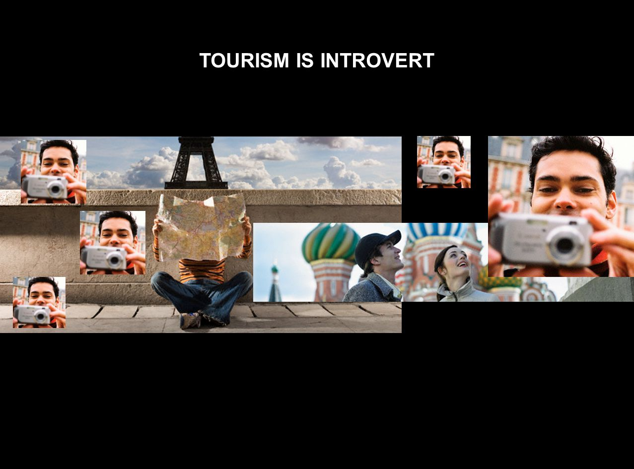 TOURISM IS INTROVERT