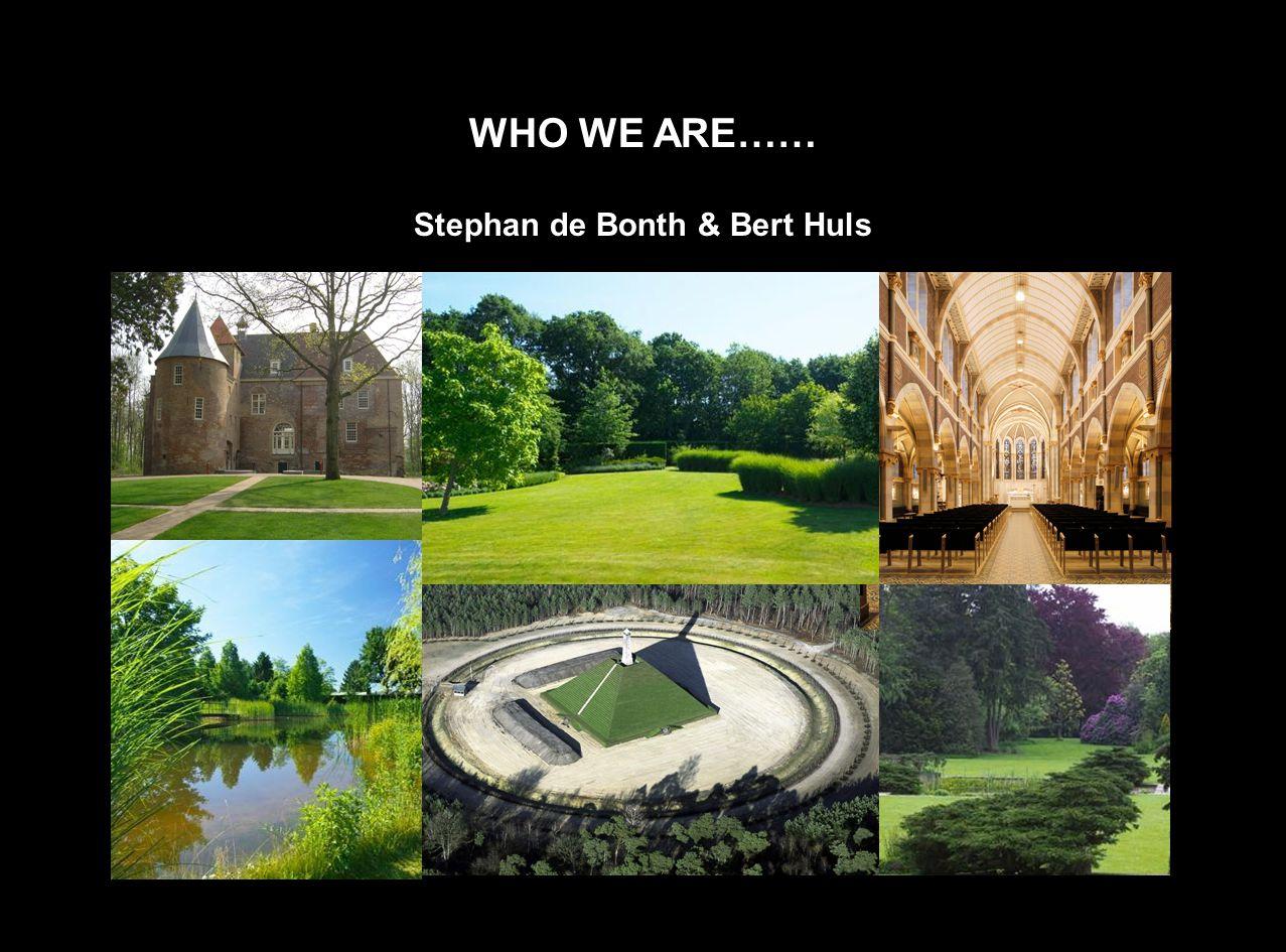 Stephan de Bonth & Bert Huls