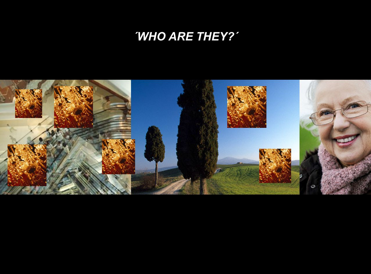 ´WHO ARE THEY ´
