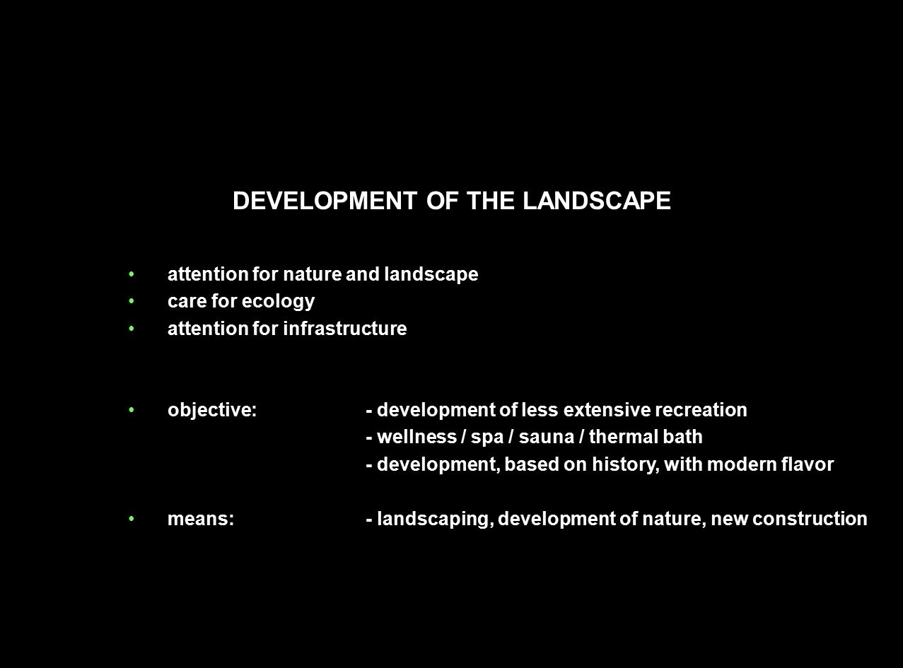 DEVELOPMENT OF THE LANDSCAPE