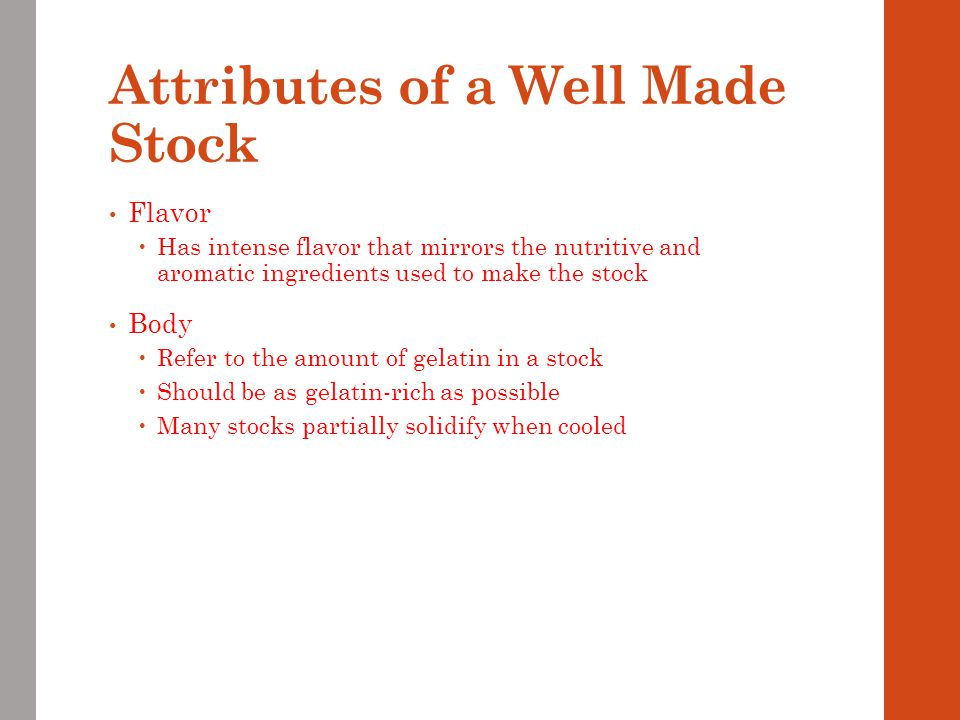 Attributes of a Well Made Stock