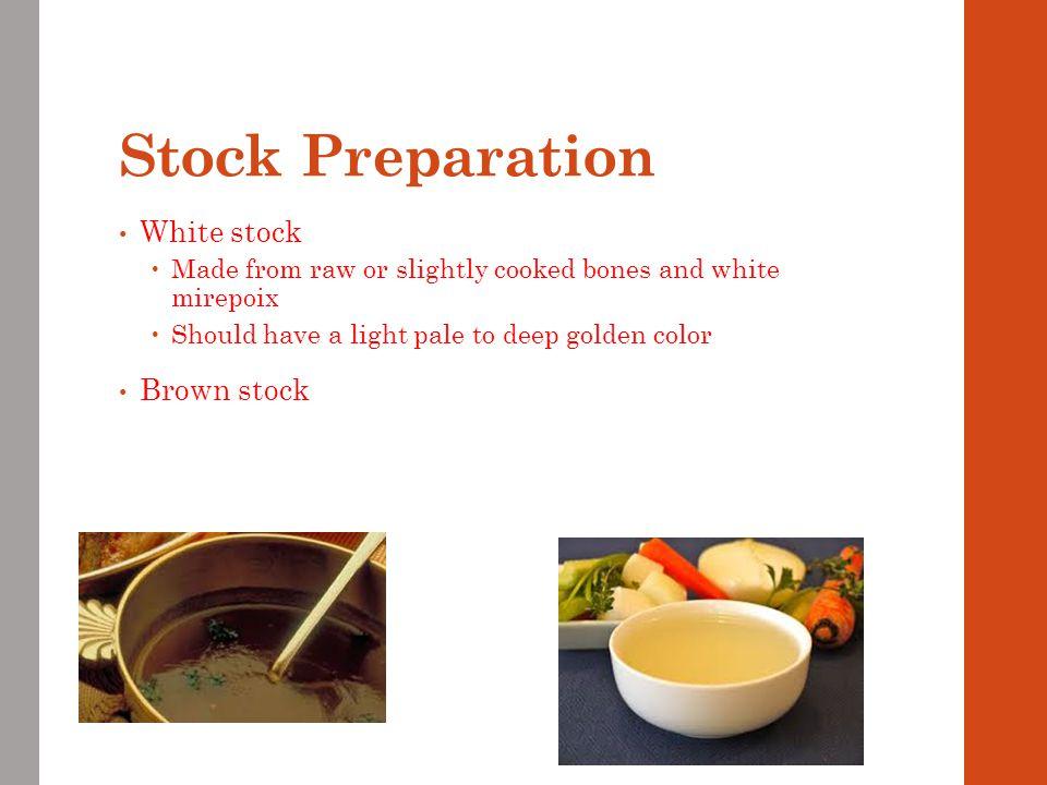 Stock Preparation White stock Brown stock