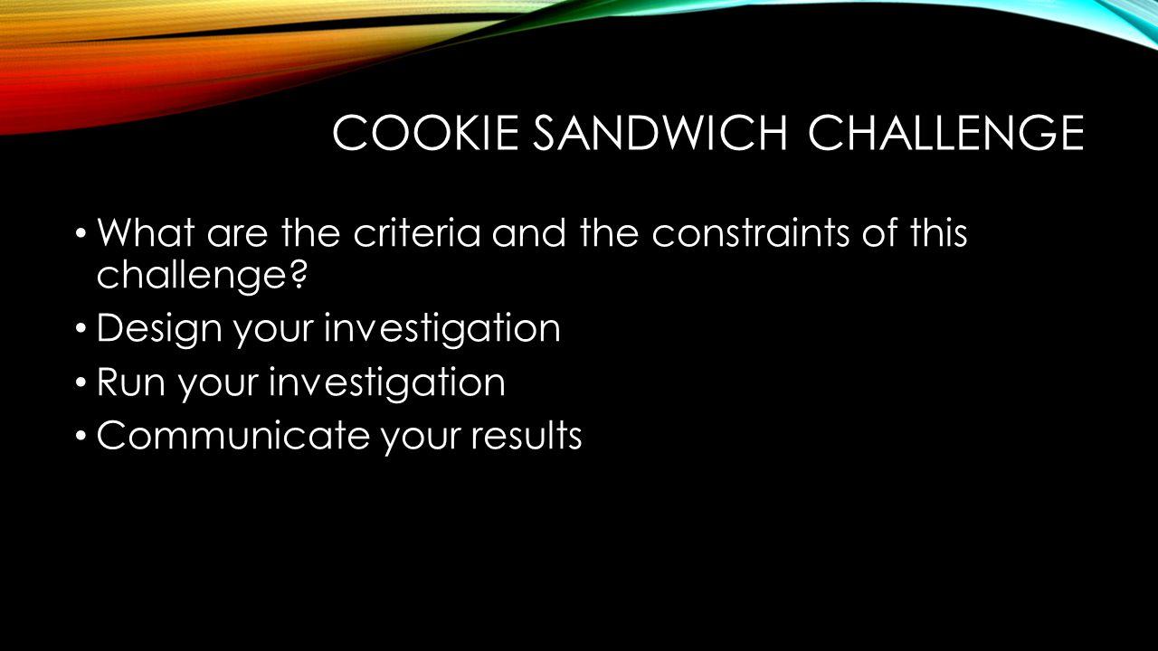 Cookie Sandwich Challenge