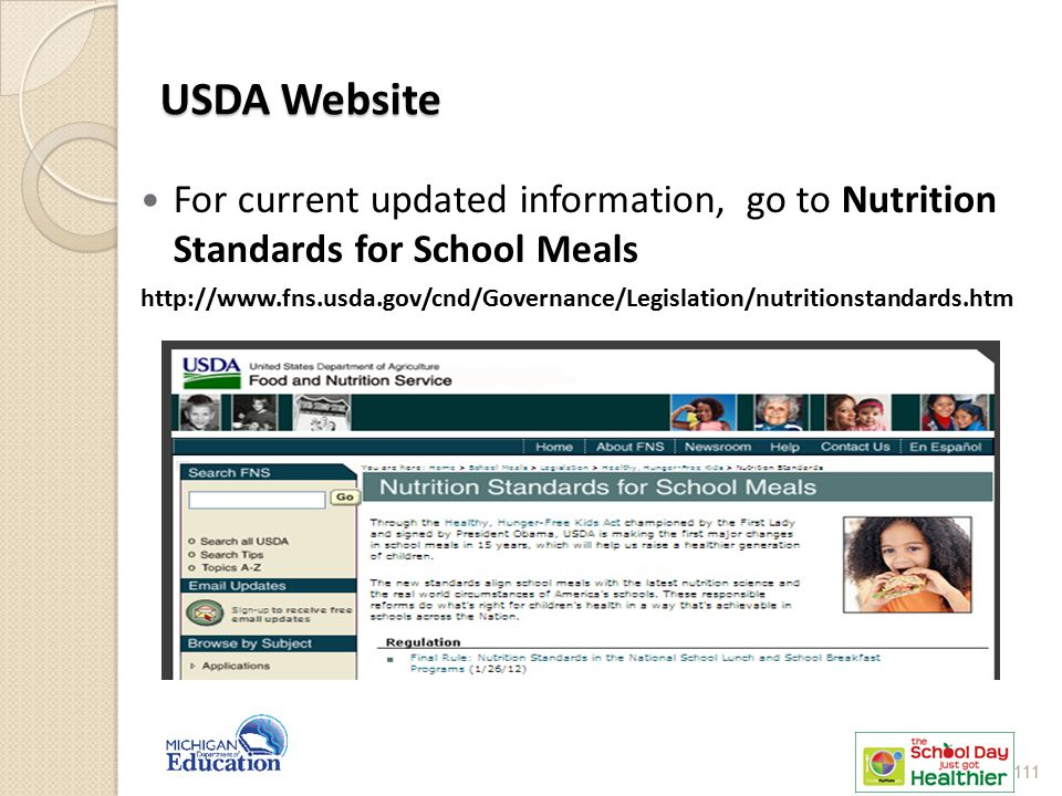 USDA Website For current updated information, go to Nutrition Standards for School Meals.