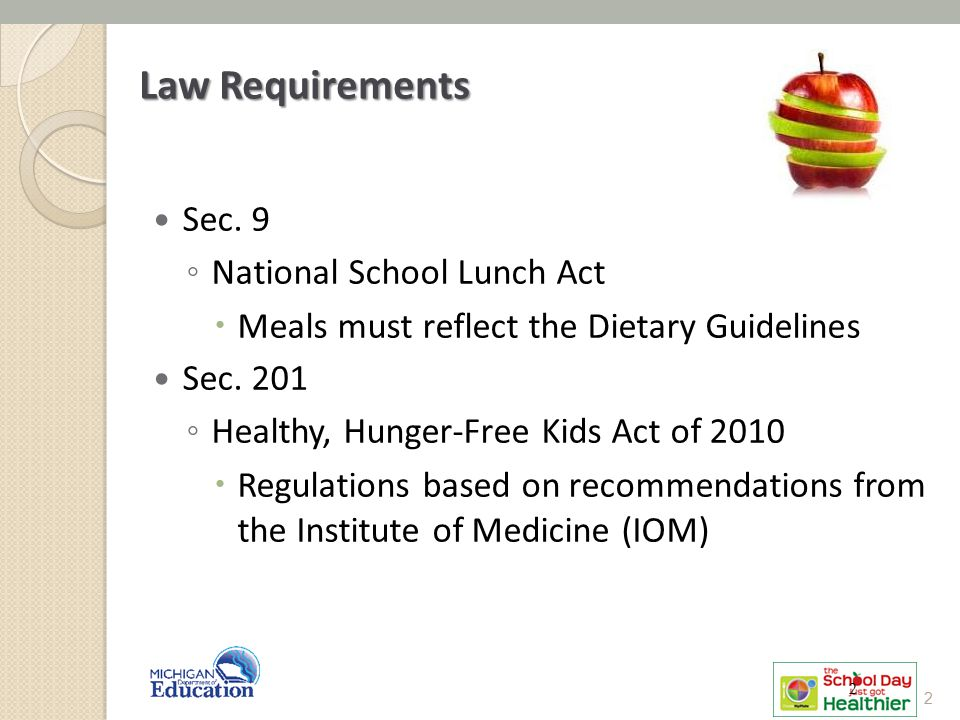 Law Requirements Sec. 9 National School Lunch Act