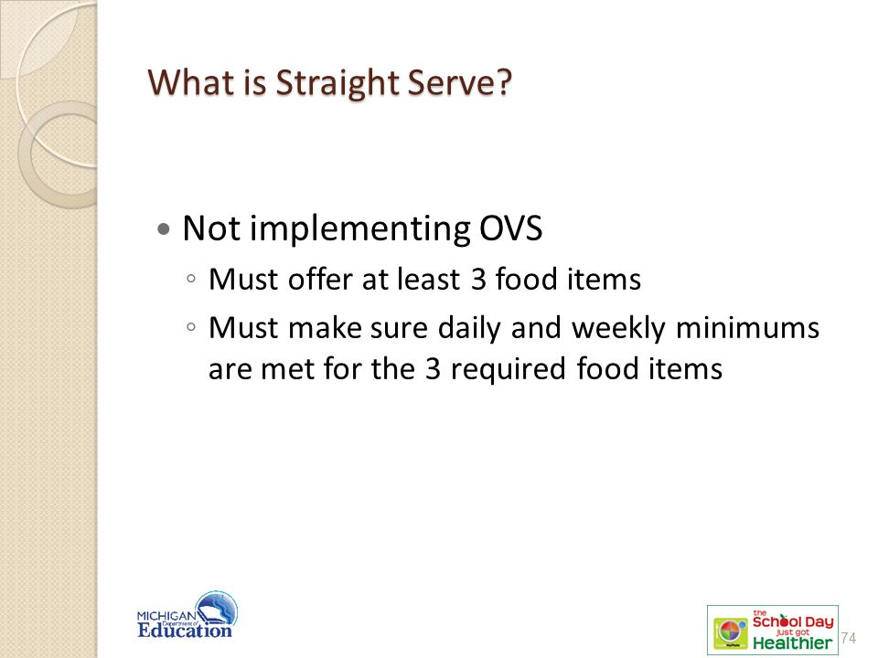 What is Straight Serve Not implementing OVS