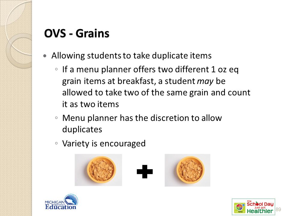 OVS - Grains Allowing students to take duplicate items