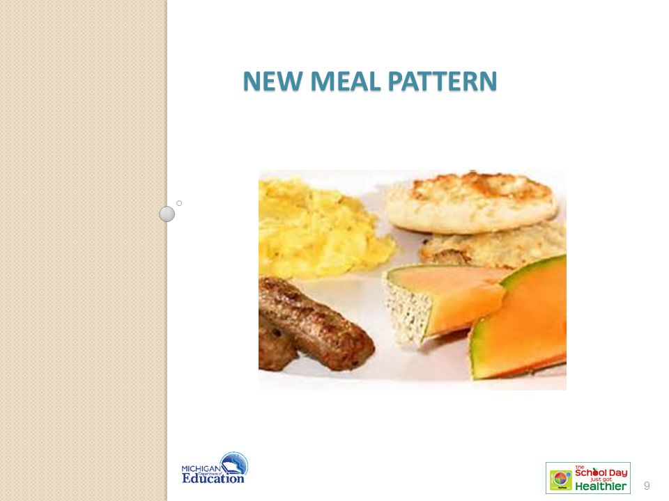 New Meal Pattern It's new because there are some new requirements that went into effect July 1, 2014.