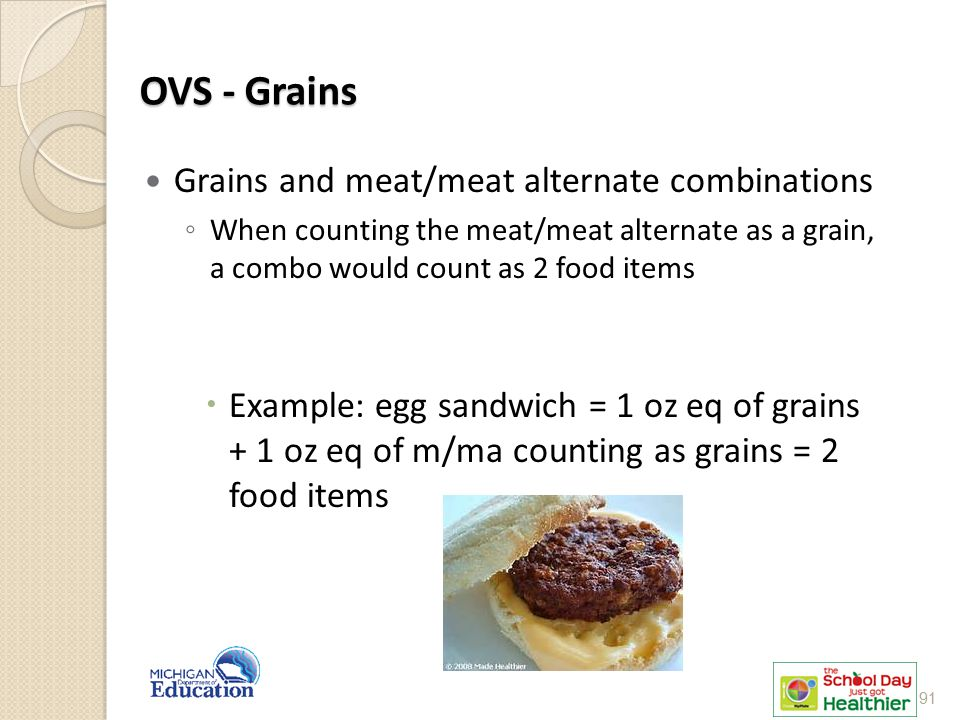 OVS - Grains Grains and meat/meat alternate combinations