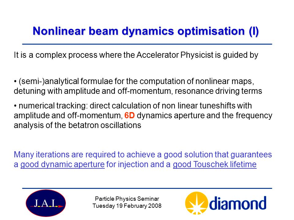 Nonlinear beam dynamics optimisation (I)