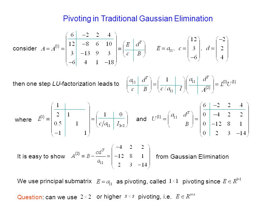 Pivoting in Traditional Gaussian Elimination