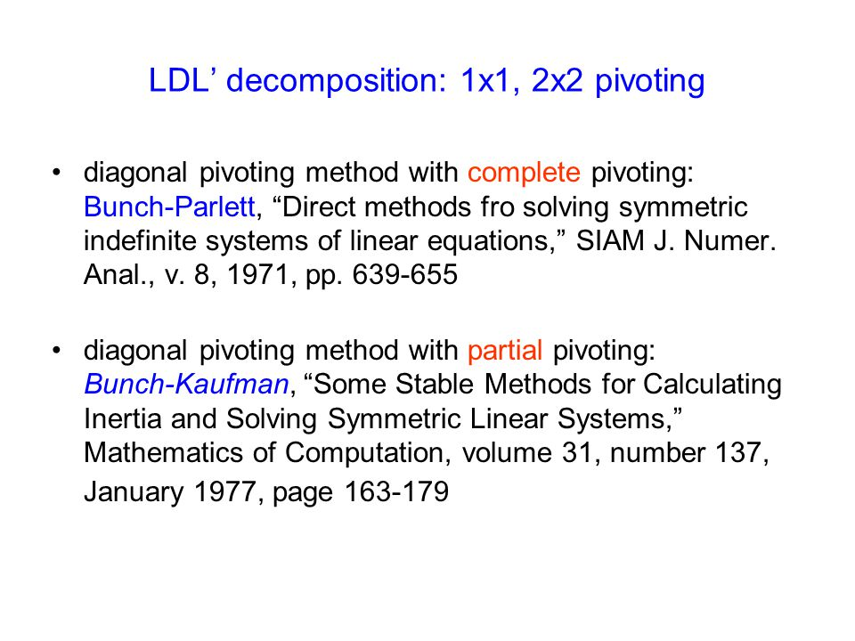 LDL' decomposition: 1x1, 2x2 pivoting