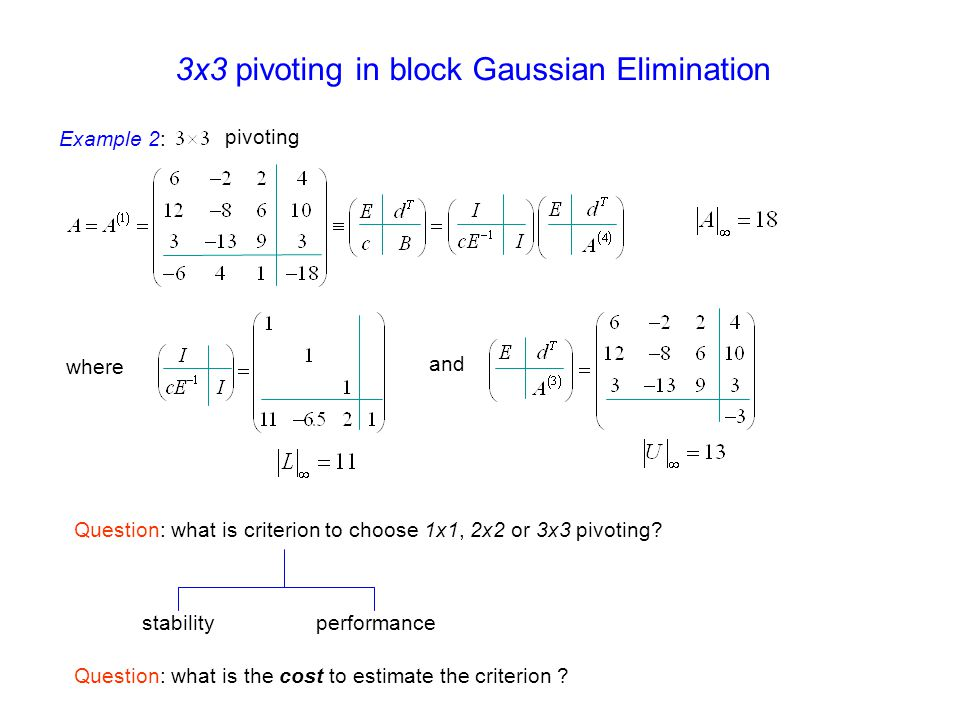 3x3 pivoting in block Gaussian Elimination