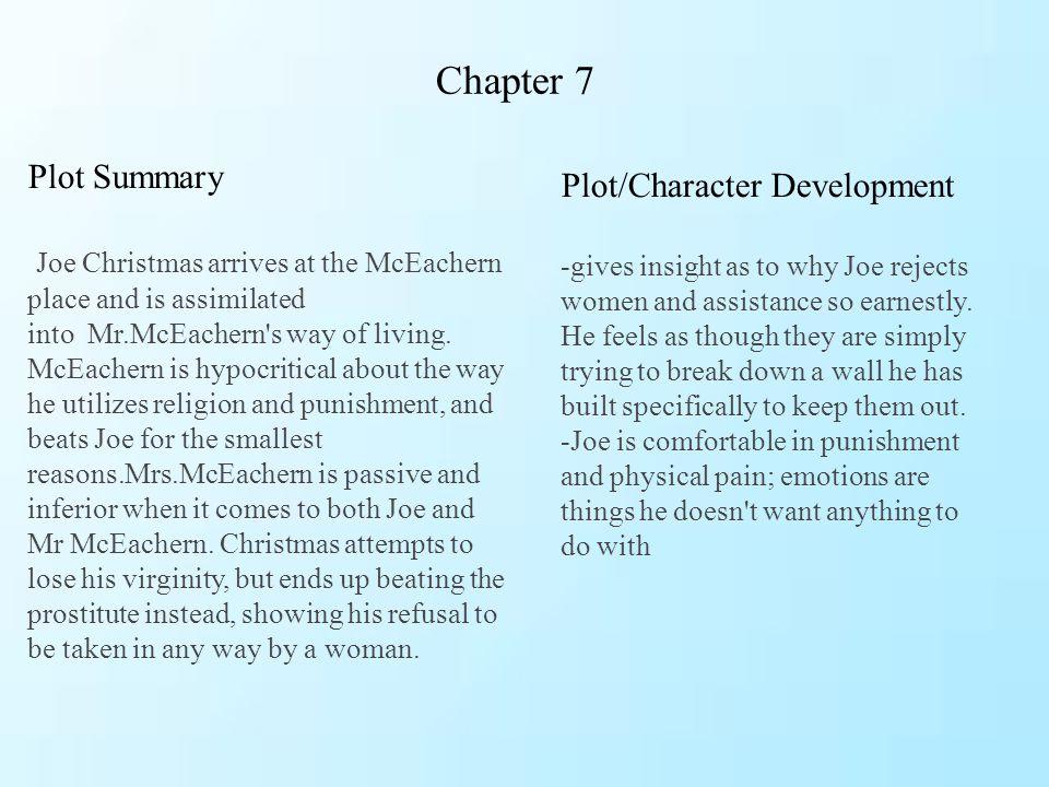 Chapter 7 Plot Summary Plot/Character Development