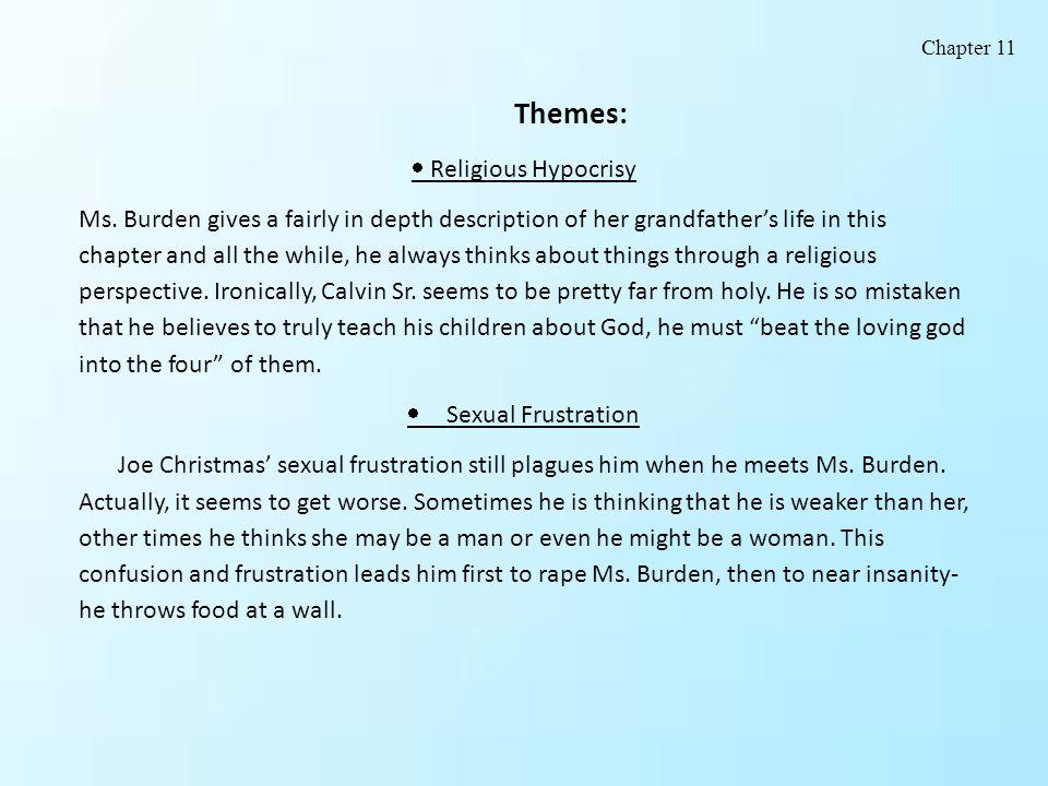 Themes:  Religious Hypocrisy