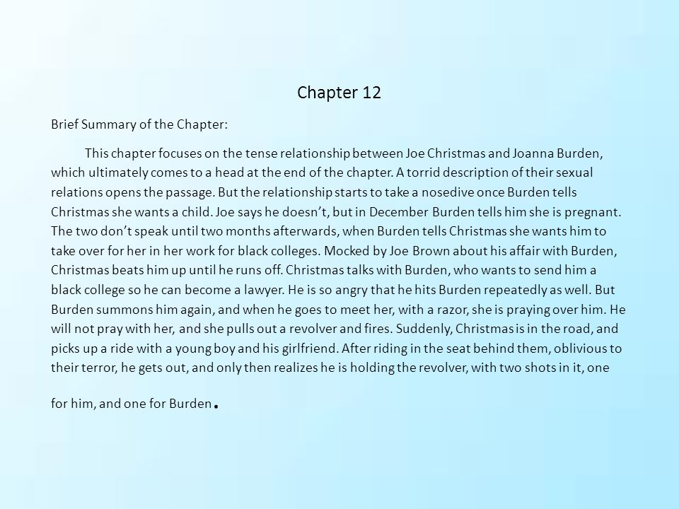 Chapter 12 Brief Summary of the Chapter: