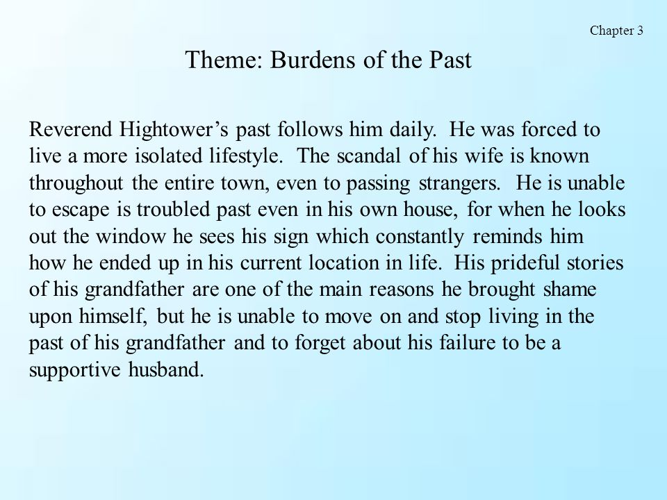 Theme: Burdens of the Past