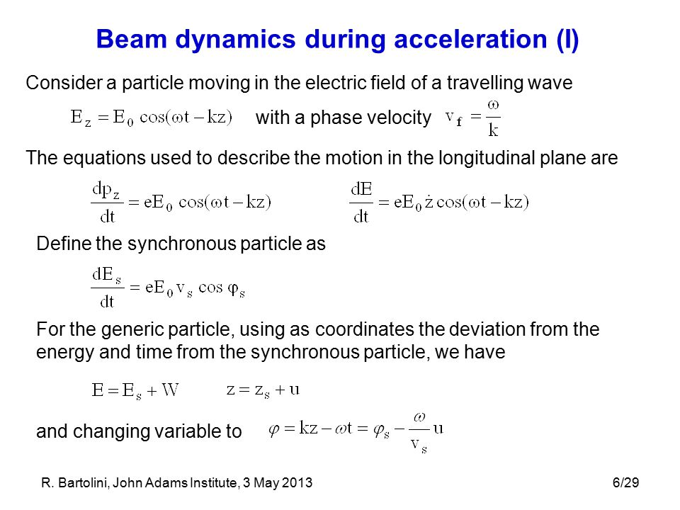 Beam dynamics during acceleration (I)