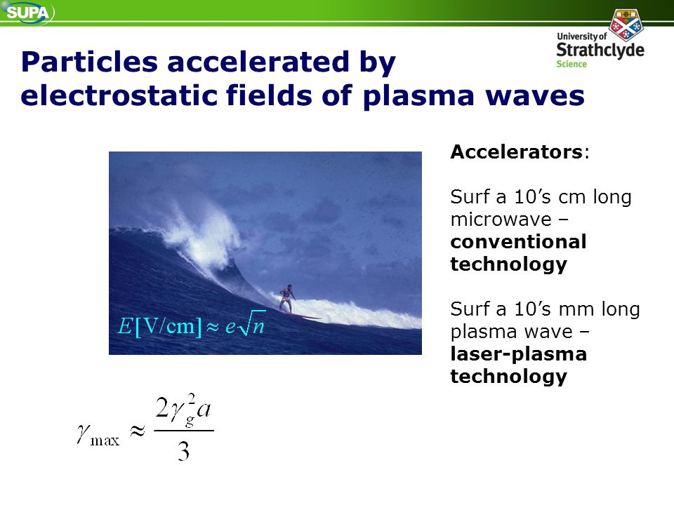 Particles accelerated by electrostatic fields of plasma waves