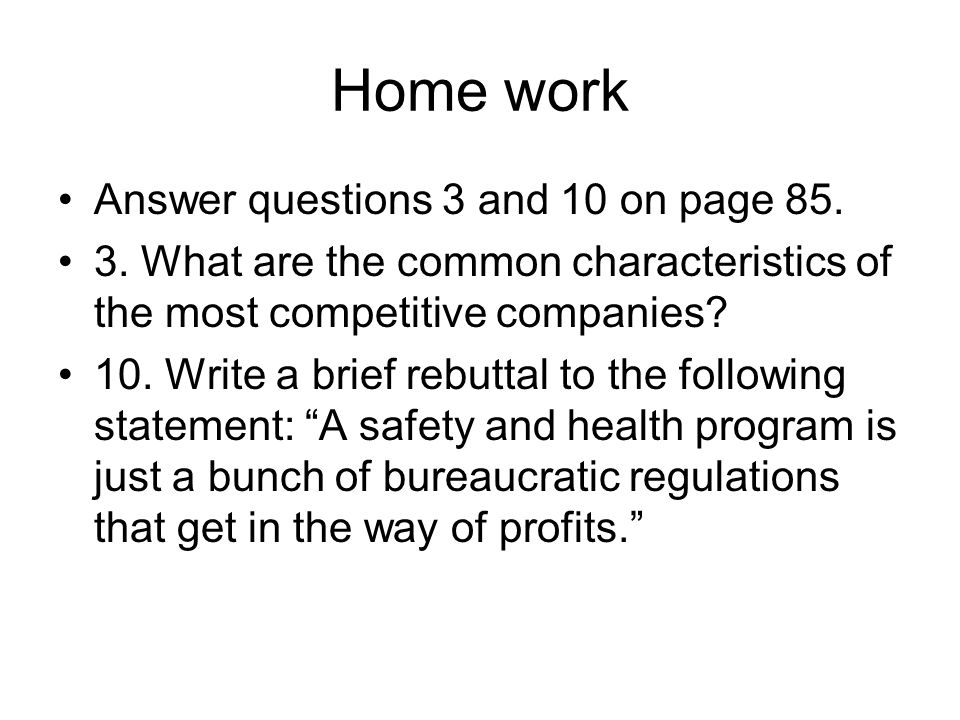 Home work Answer questions 3 and 10 on page 85.