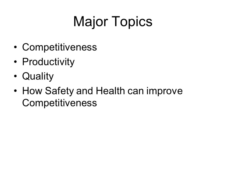 Major Topics Competitiveness Productivity Quality