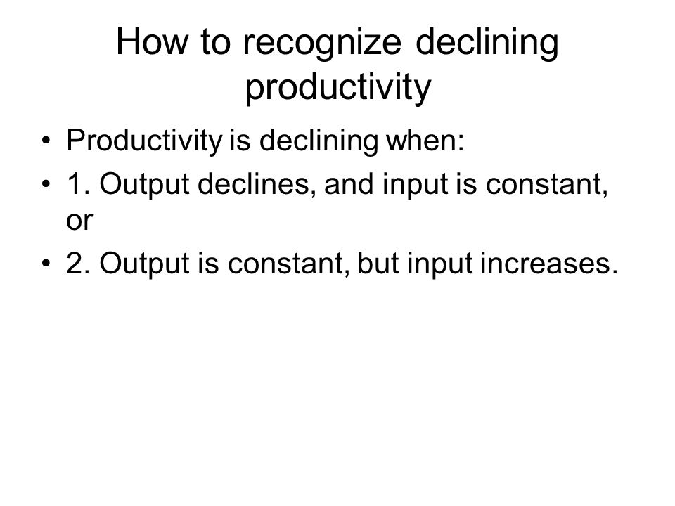 How to recognize declining productivity