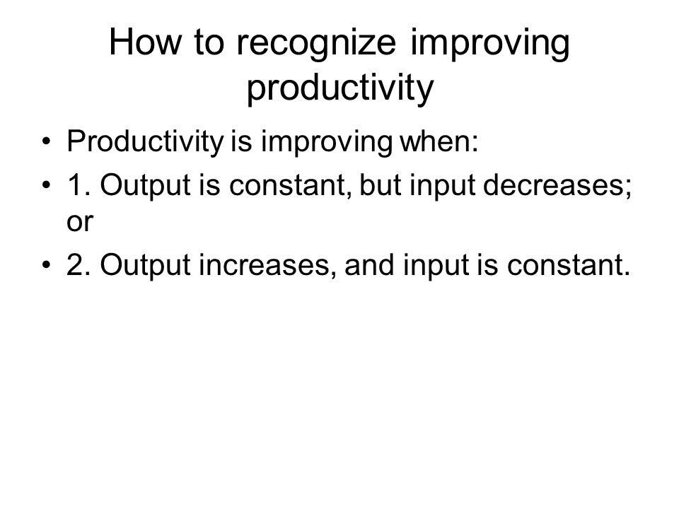 How to recognize improving productivity