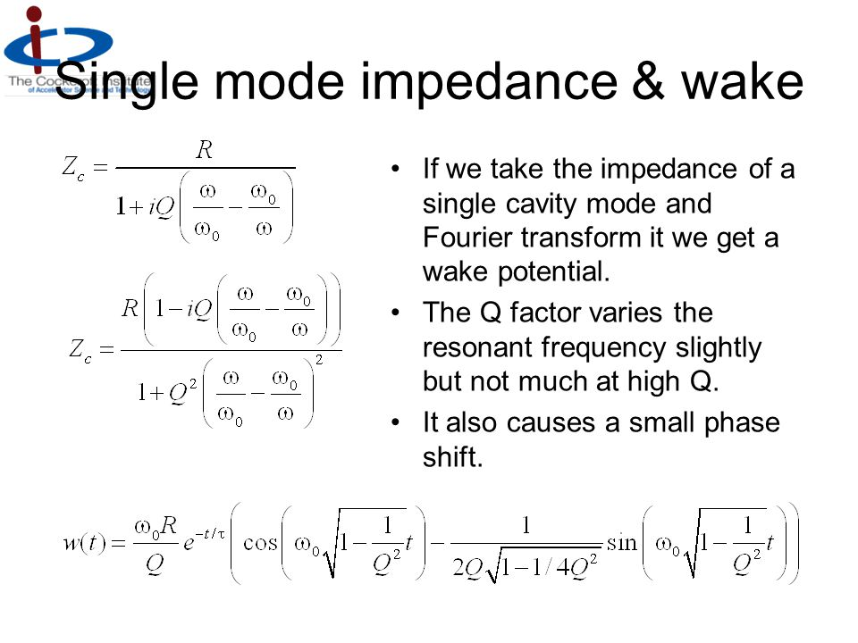 Single mode impedance & wake