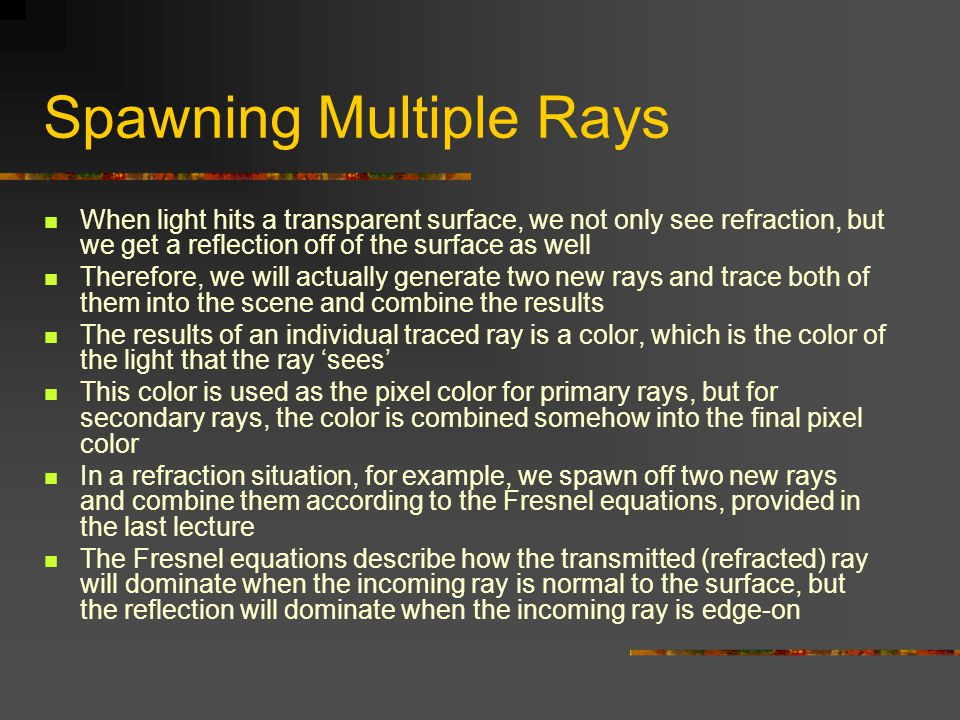 Spawning Multiple Rays